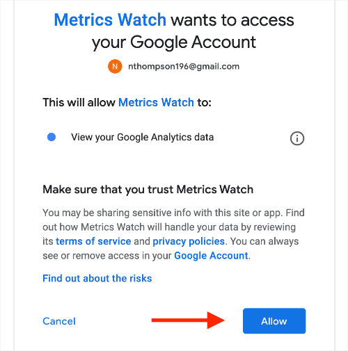 Metrics Watch wants to access your Google Account (OAuth confirmation screen)