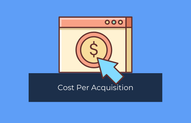 Cost Per Acquisition